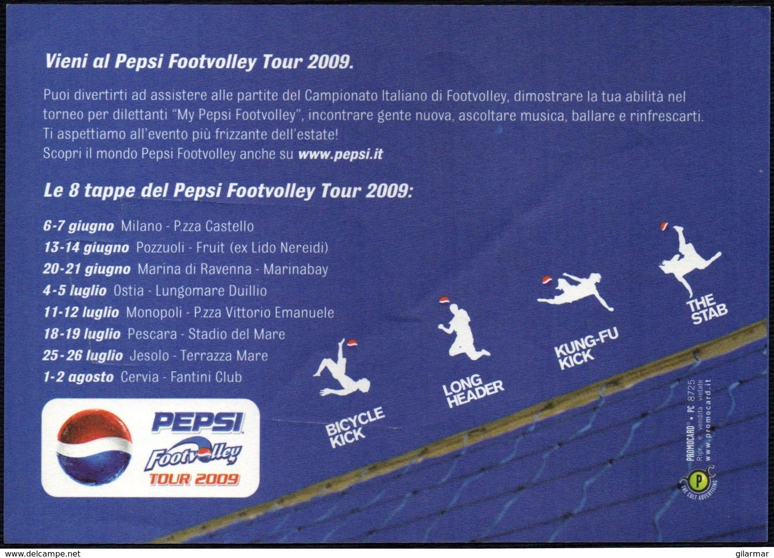 ITALIA 2009 - WORLD LEAGUE - PEPSI FOOTVOLLEY TOUR 2009 - VUOI TIRARE CALCI KUNG-FU - PROMOCARD - Volleyball