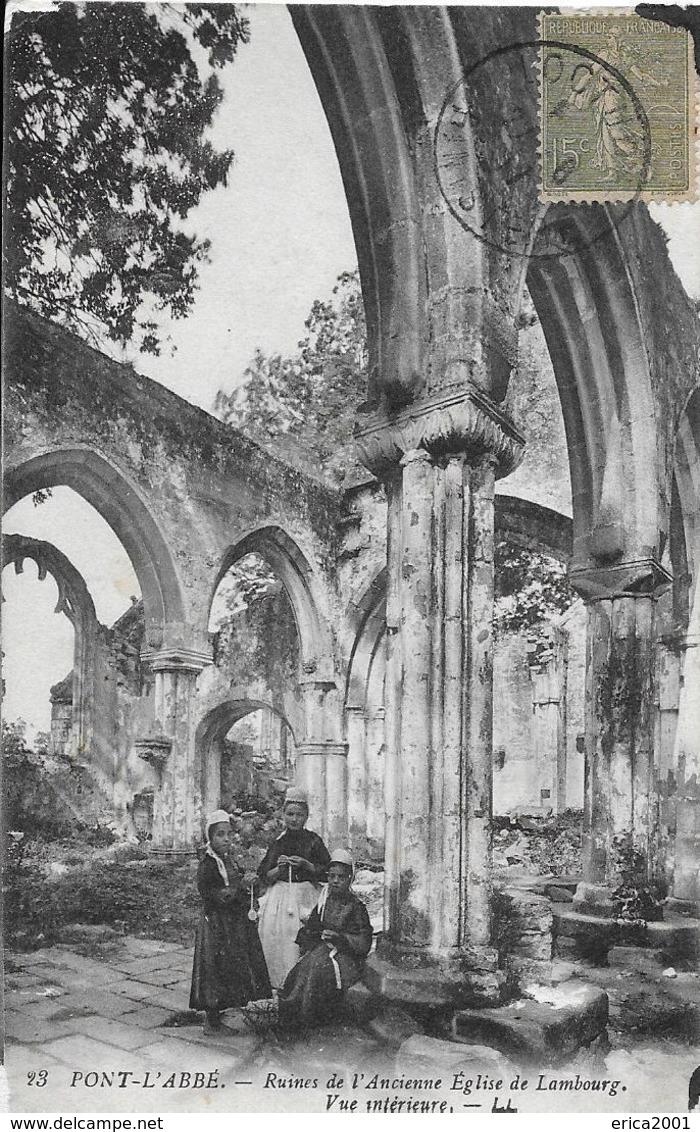 Pont L'Abbe. Jeunes Bretonnes Dans L'ancienne église De Lambourg. - Pont L'Abbe