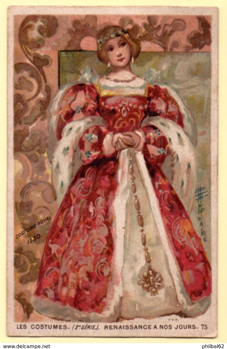Chromo Chocolat Payraud. Les Costumes, Renaissance à Nos Jours. Costume Royal 1530. - Chocolate