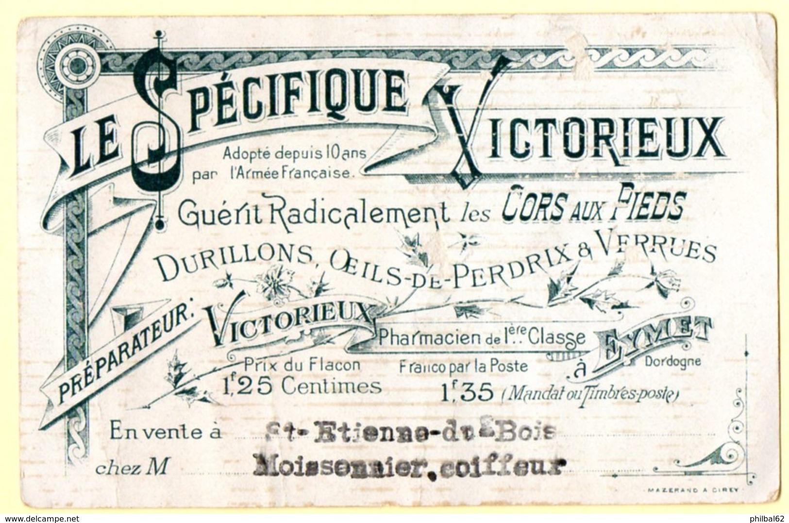Chromo Le Spécifique Victorieux. Militaires ; Ils N'ont Pas Le Spécifique Victorieux.... - Trade Cards
