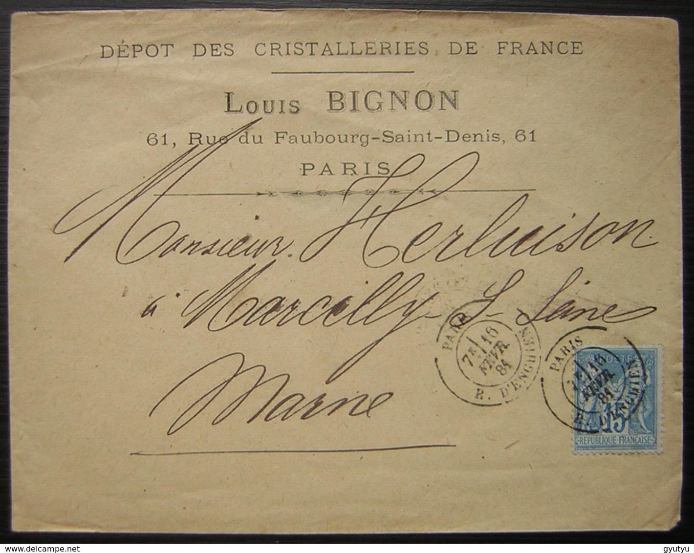 1881 Louis Bignon Dépot Des Cristalleries De France 61 Rue Du Faubourg Saint Denis Paris - Marcophilie (Lettres)