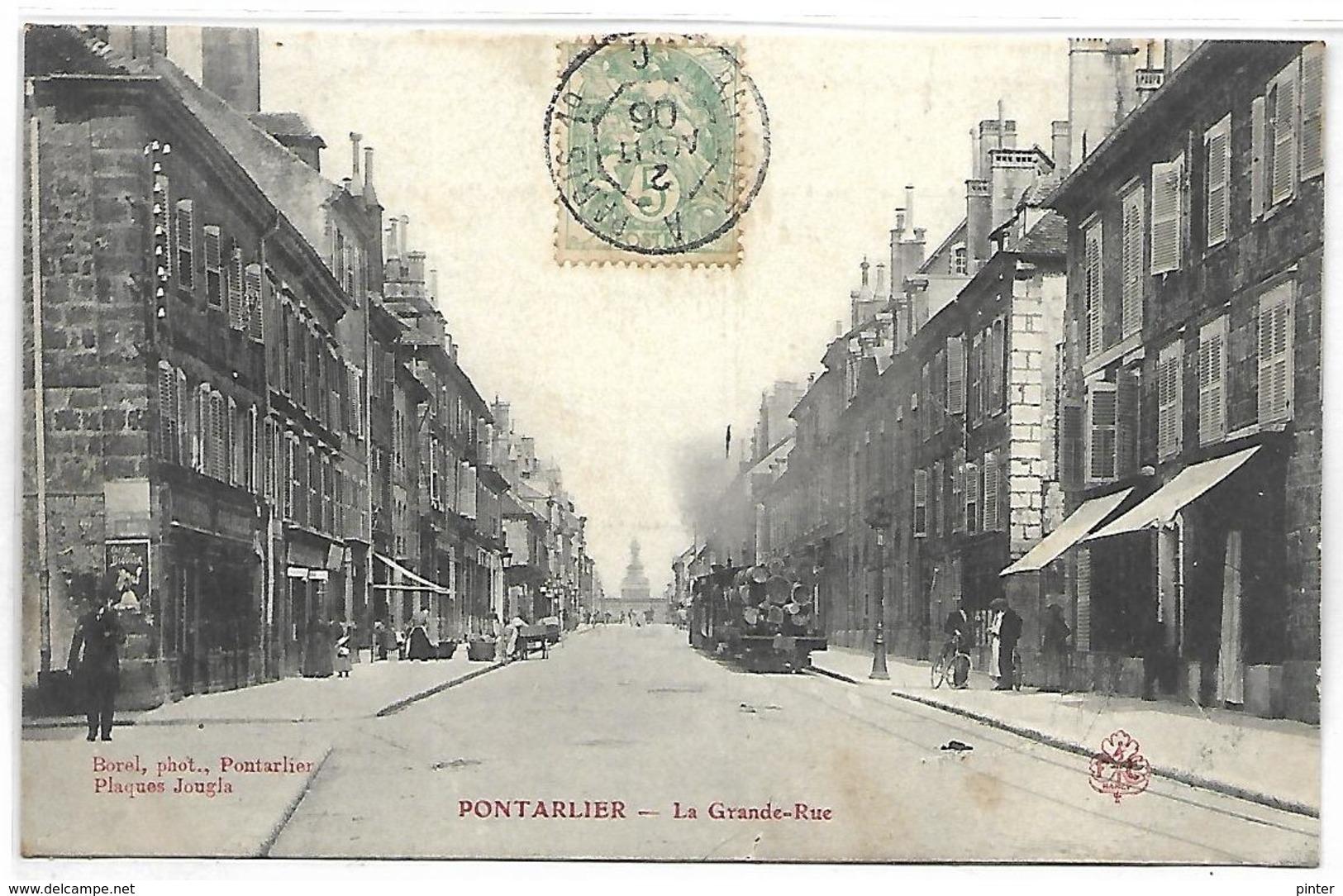 PONTARLIER - La Grande Rue - Pontarlier