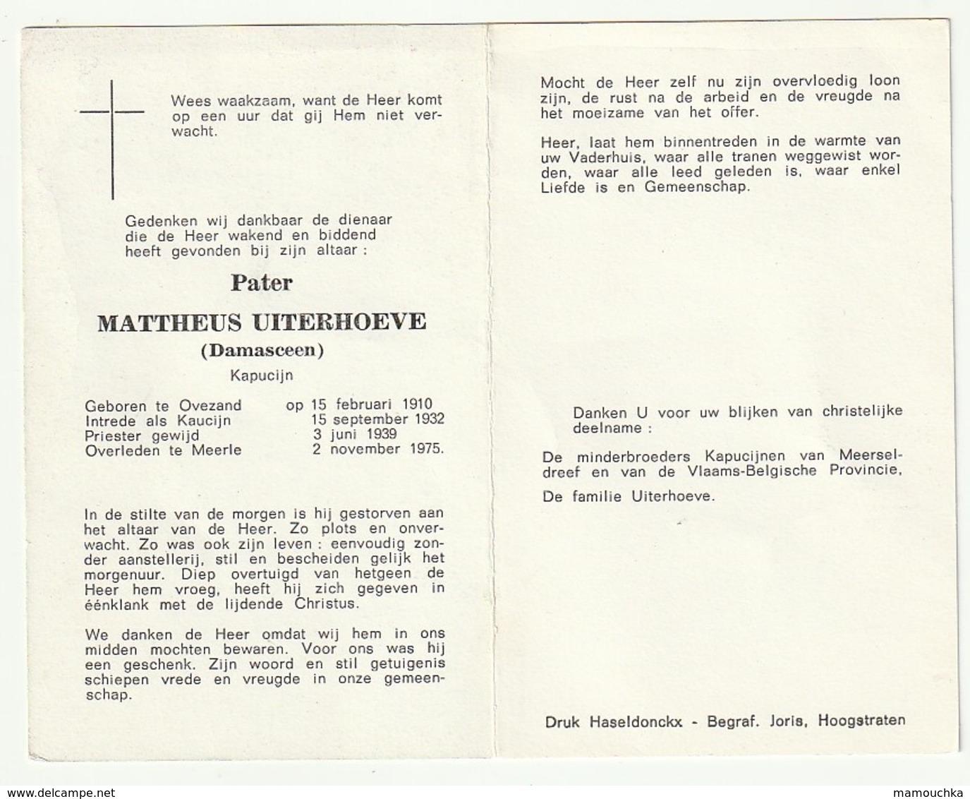 Doodsprentje Pater Mattheus UITERHOEVE Damasceen Ovezand 1910 Priester Kapucijn Meerle 1975 - Images Religieuses