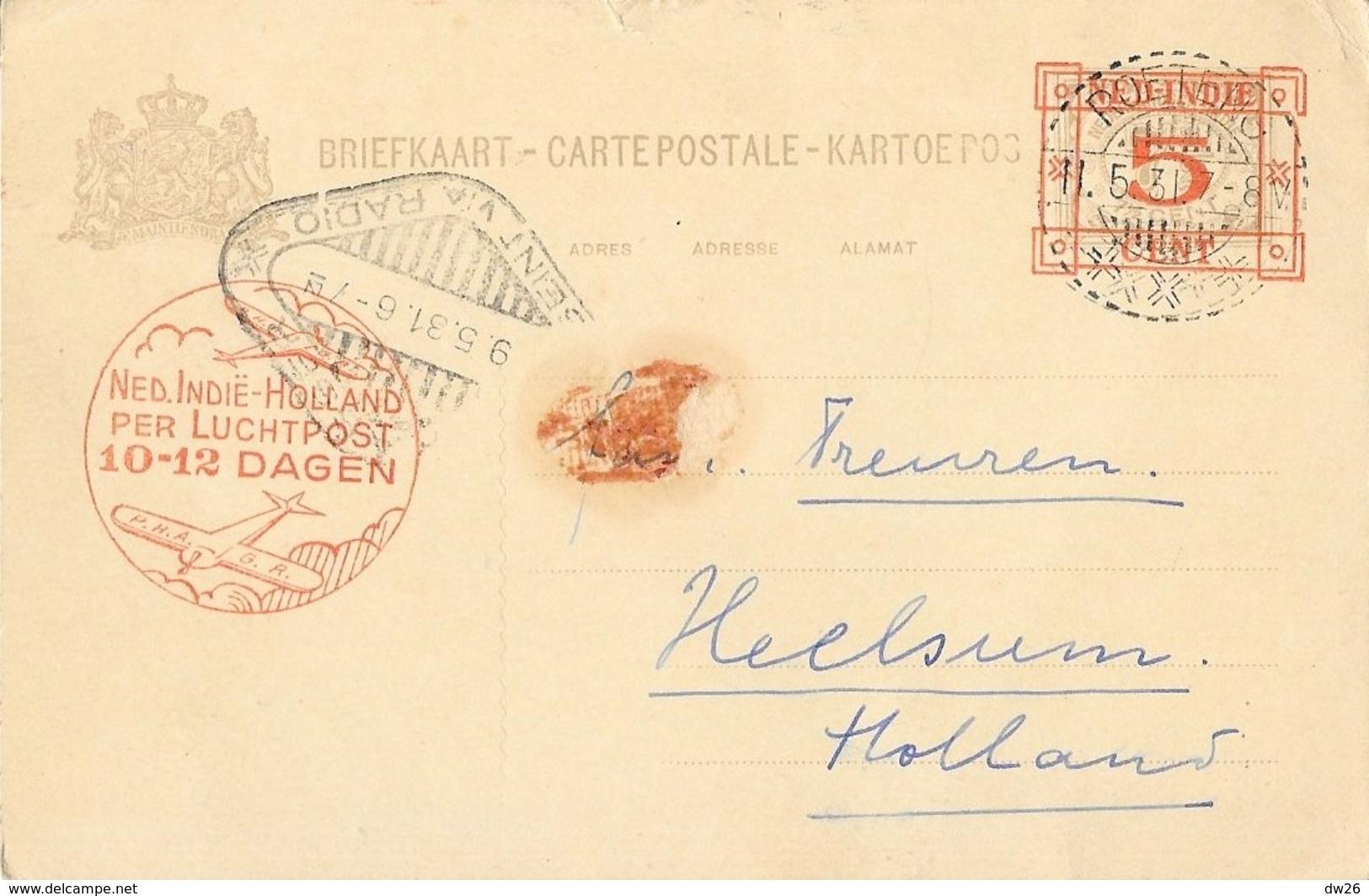 Briefkaart - Carte De Correspondance Pré-timbrée 1931 - Tampon: Ned. Indië-Holland Per Luchtpost 10-12 Dagen - Autres