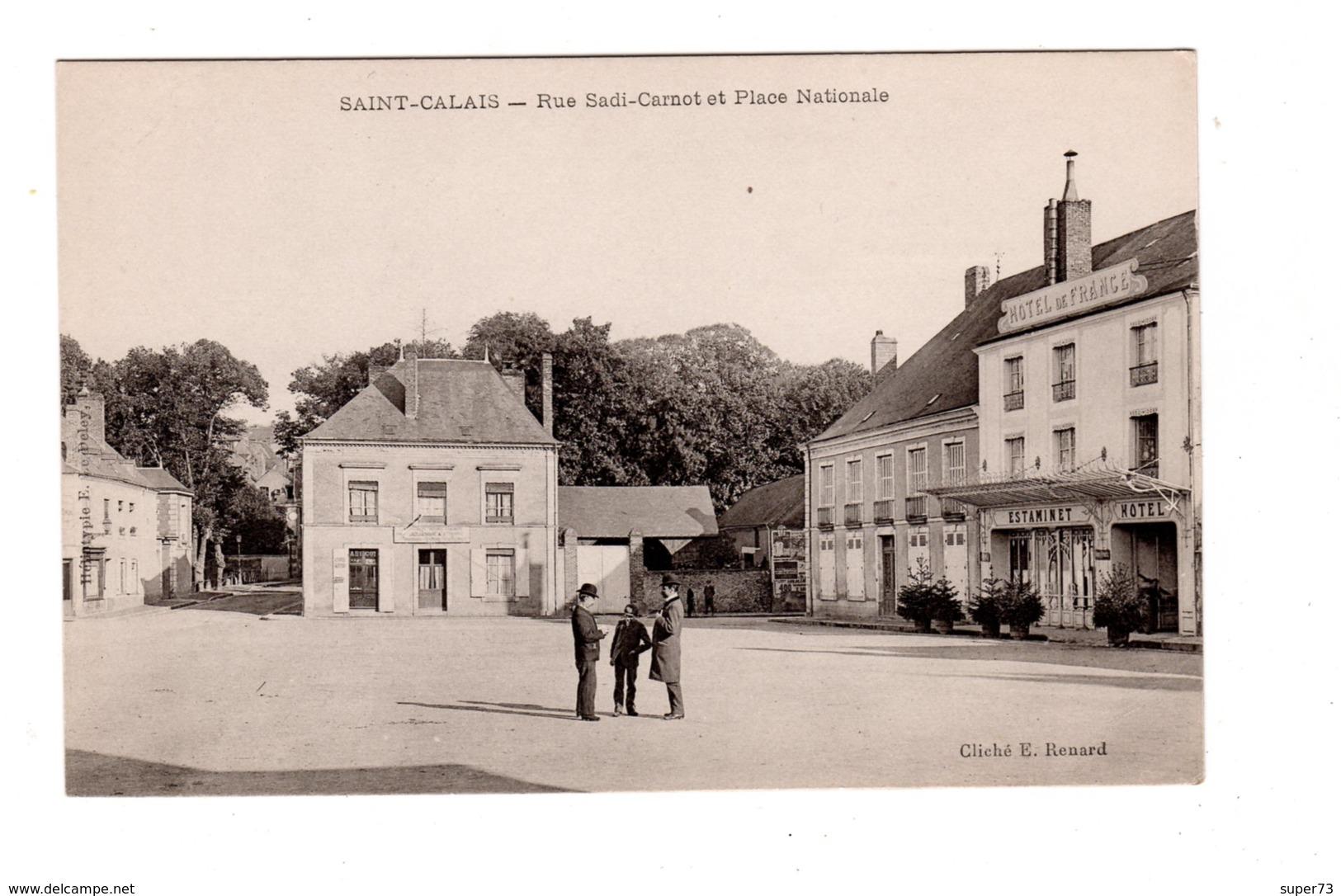 CPA 72 - Saint Calais - Rue Sadi Carnot Et Place Nationale , Hôtel De France - Saint Calais