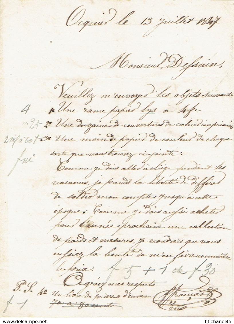 Précurseur Lettre Du 13/7/1847 Envoyée Par Porteur De OCQUIER à LIEGE - Signé FRANCOIS Instituteur - 1830-1849 (Belgique Indépendante)