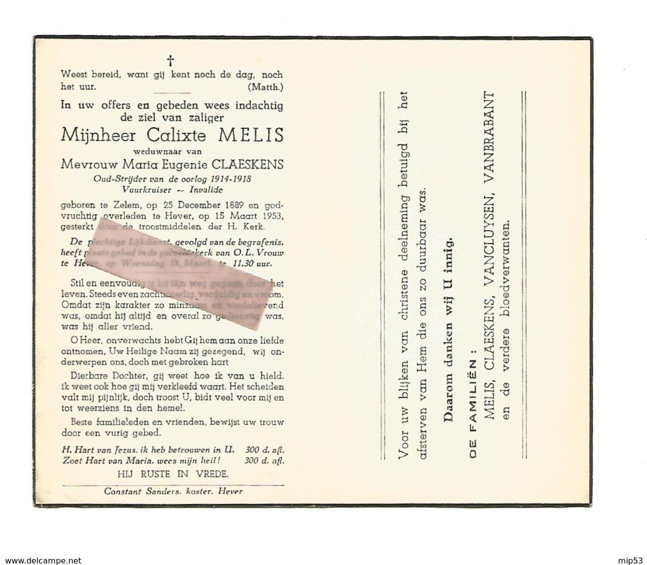 D 655. CARLIXTE MELIS -Oud-strijder 1814/18 /Vuurkruiser - °ZELEM 1889 +HEVER 1953 - Images Religieuses