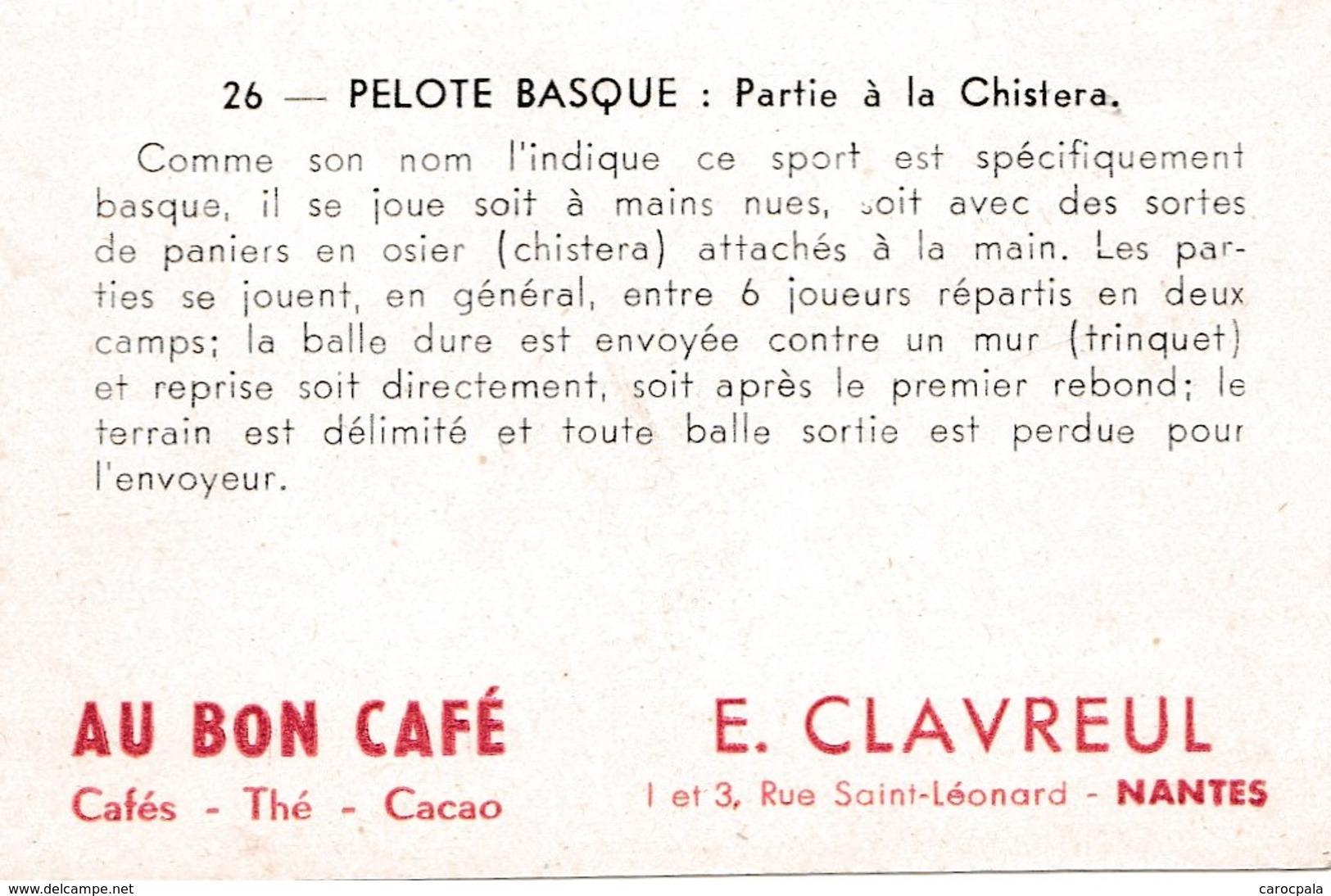 Vers 1950 LES SPORTS / PELOTE BASQUE /PARTIE A LA CHISTERA (publicité Café Clavreul Nantes) - Cartes Postales