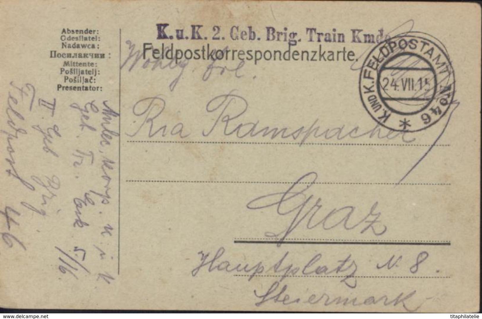 Guerre 14 Carte Correspondance Militaire FM K U K 2 Geb Brig Train Kmdo CAD KuK Feldpostamt N°46 24 VII 15 - Allemagne