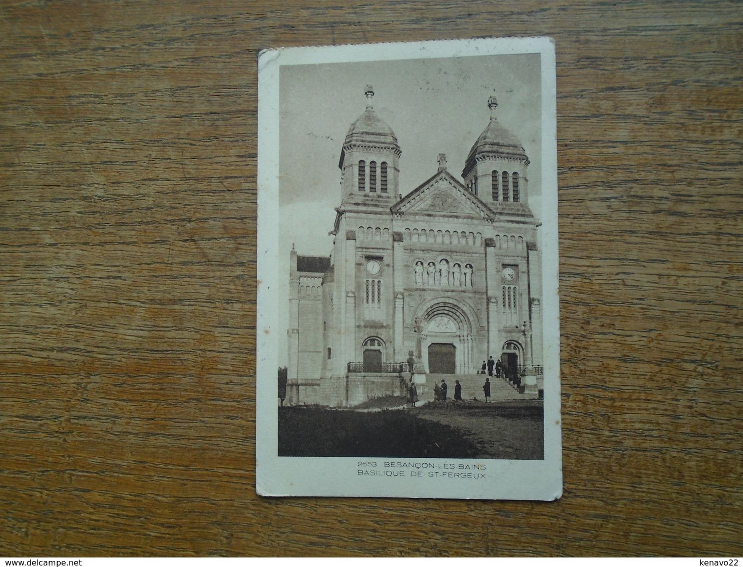 Carte Assez Rare De , Besançon-les-bains , Basilique De St-fergeux - Besancon