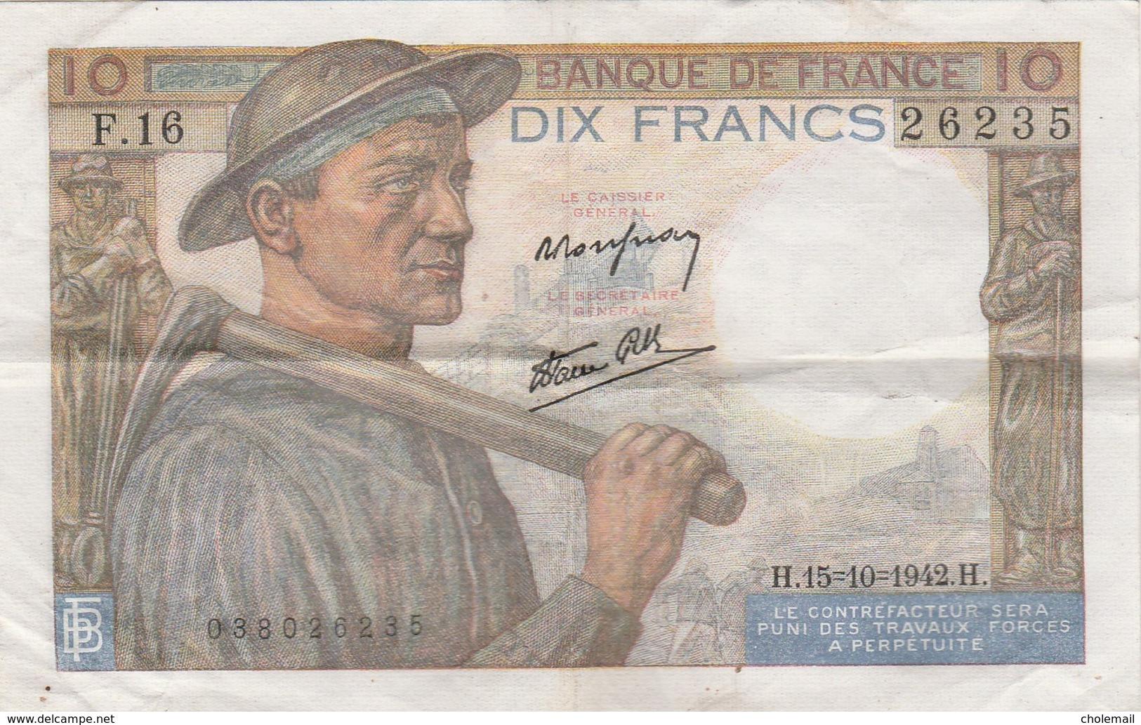 FRANCE - 10 F Mineur Du 15/10/1942 H. - 10 F 1941-1949 ''Mineur''