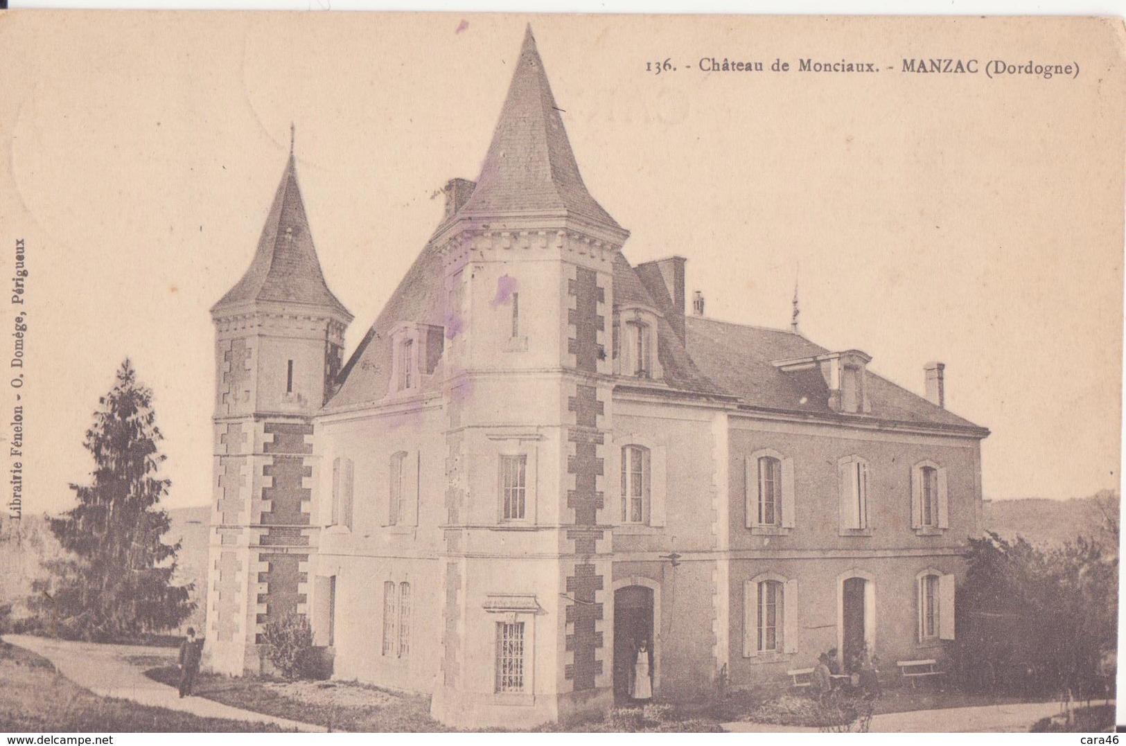 CPA - 136.château De Monciaux - MANZAC - France