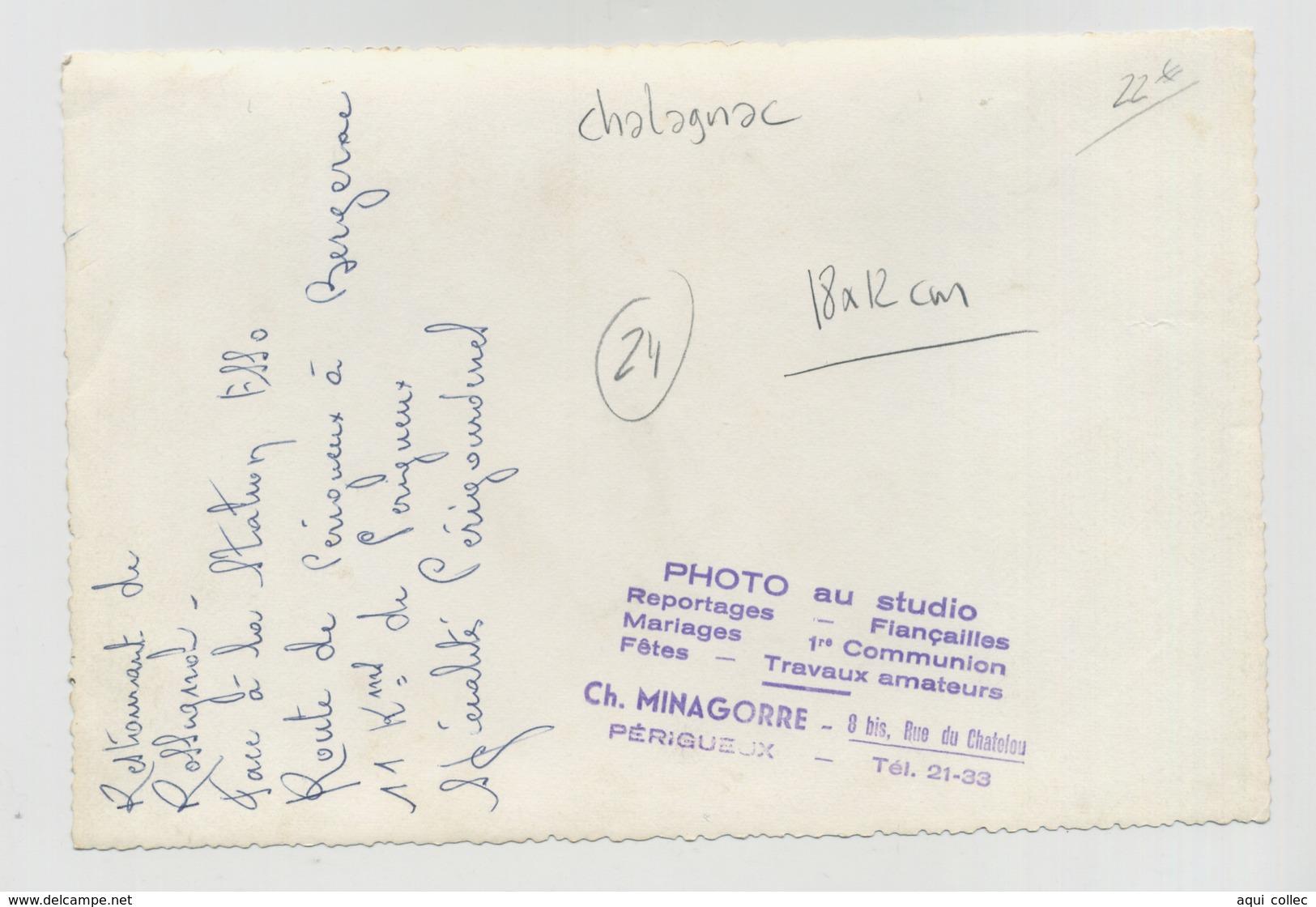 CHALAGNAC   24 PERIGORD DORDOGNE  PHOTO 18*12 CM  RESTAURANT ROSSIGNOL - France