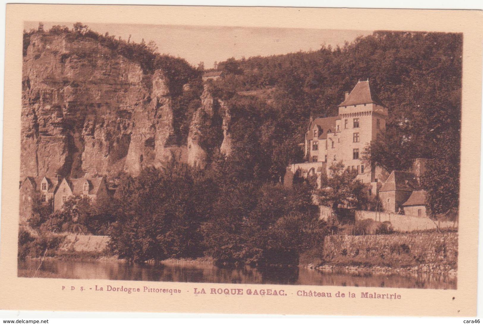 CPA - LA ROQUE GAGEAC - Château De La Malartrie - France