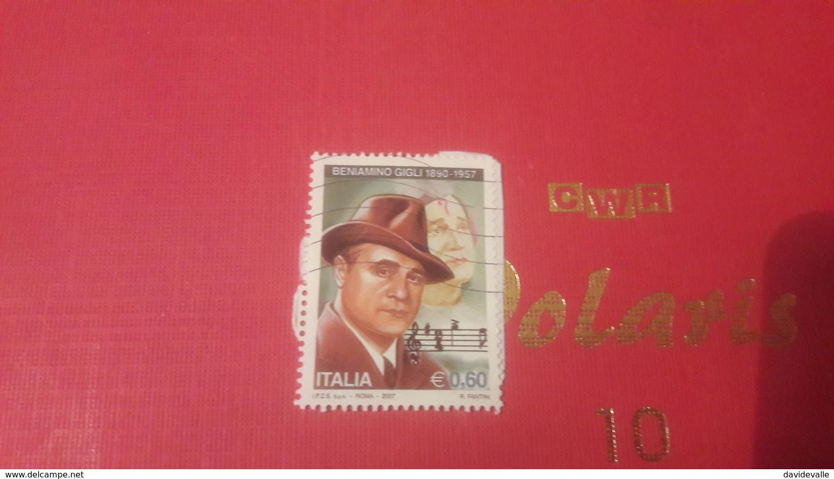2007 Anniversario Della Morte Di Beniamino Gigli - 6. 1946-.. Repubblica