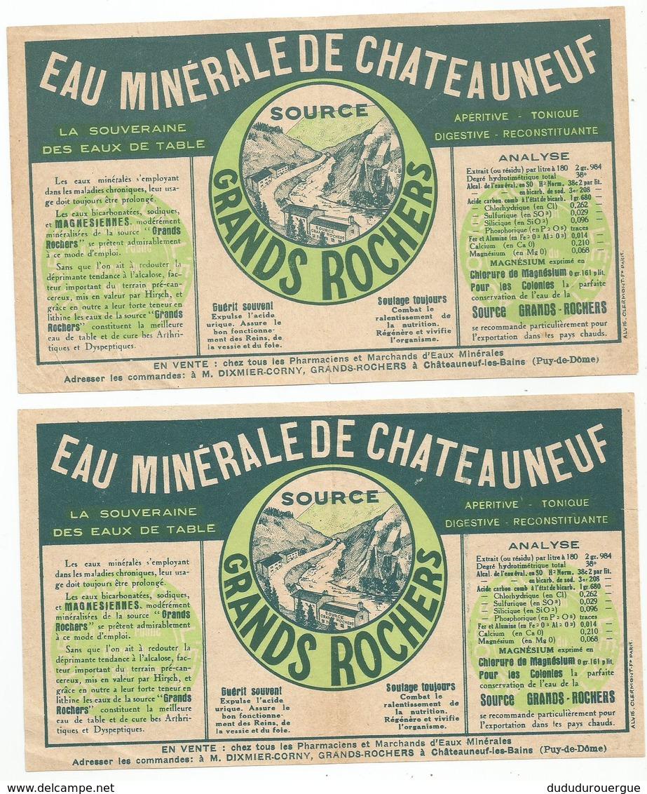 EAU MINERALE DE CHATEAUNEUF : SOURCE GRANDS ROCHERS - Publicités