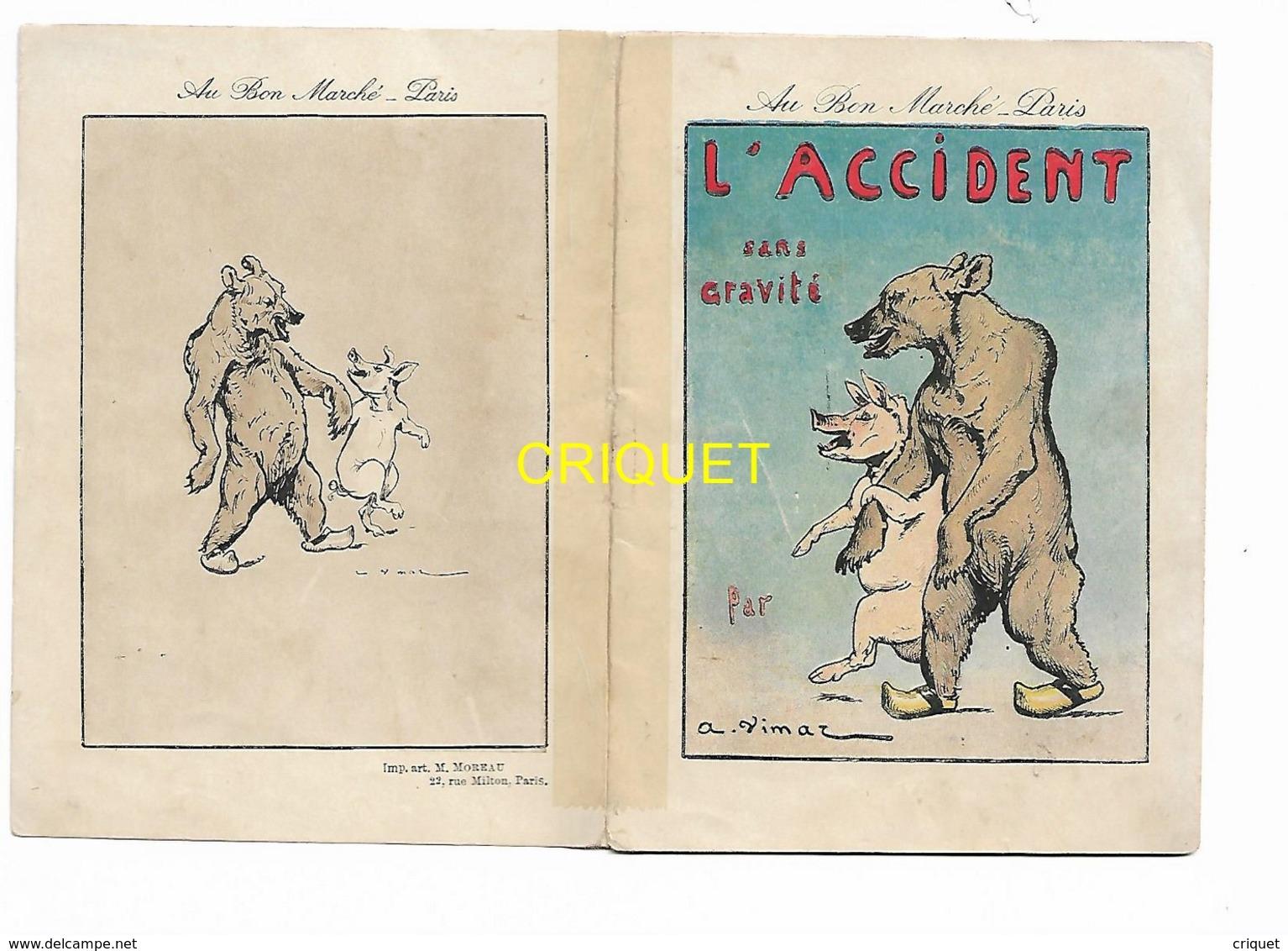 Au Bon Marché, Livret Illustré Par Vimar, L'accident, Ours Et Cochon, Balabçoire.... - Au Bon Marché