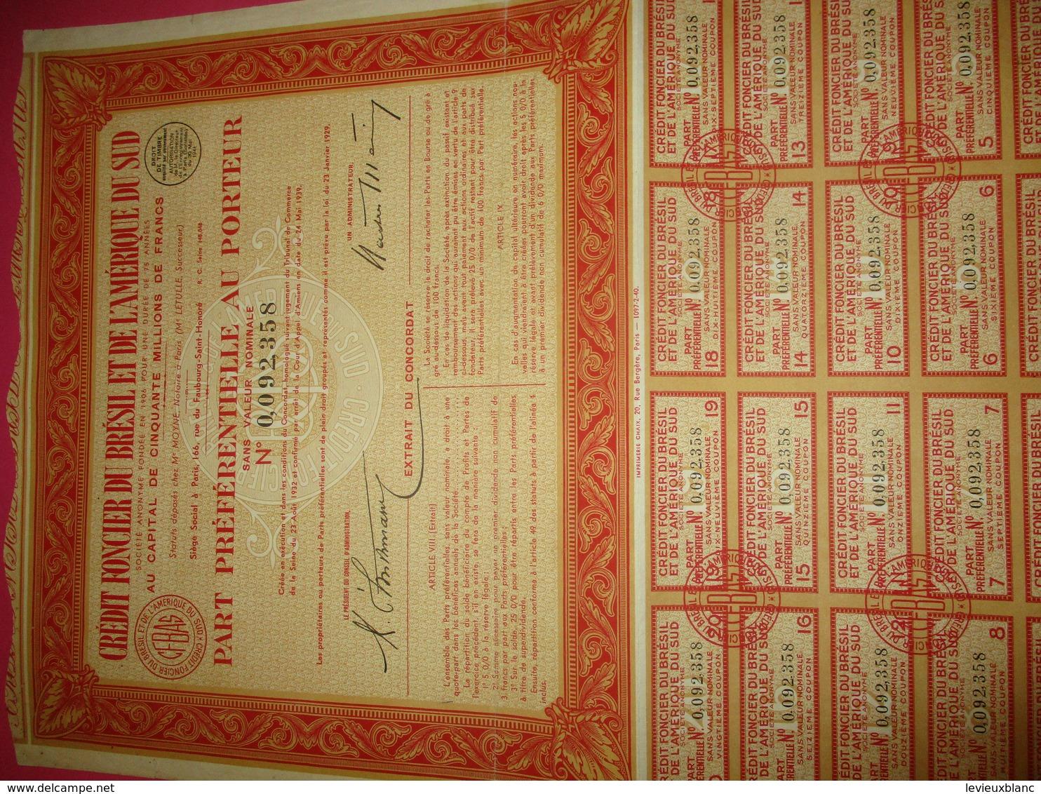 Part Préférentielle Au Porteur Sans Valeur Nominale/Crédit Foncier Du Brésil Et De L'Amérique Du Sud/ 1941     ACT217 - Banque & Assurance