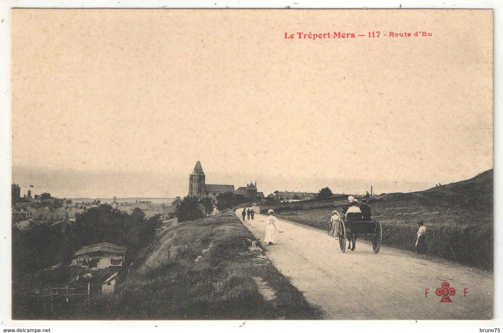 76 - LE TREPORT-MERS - Route D'Eu - Fleury FF 117 - Le Treport