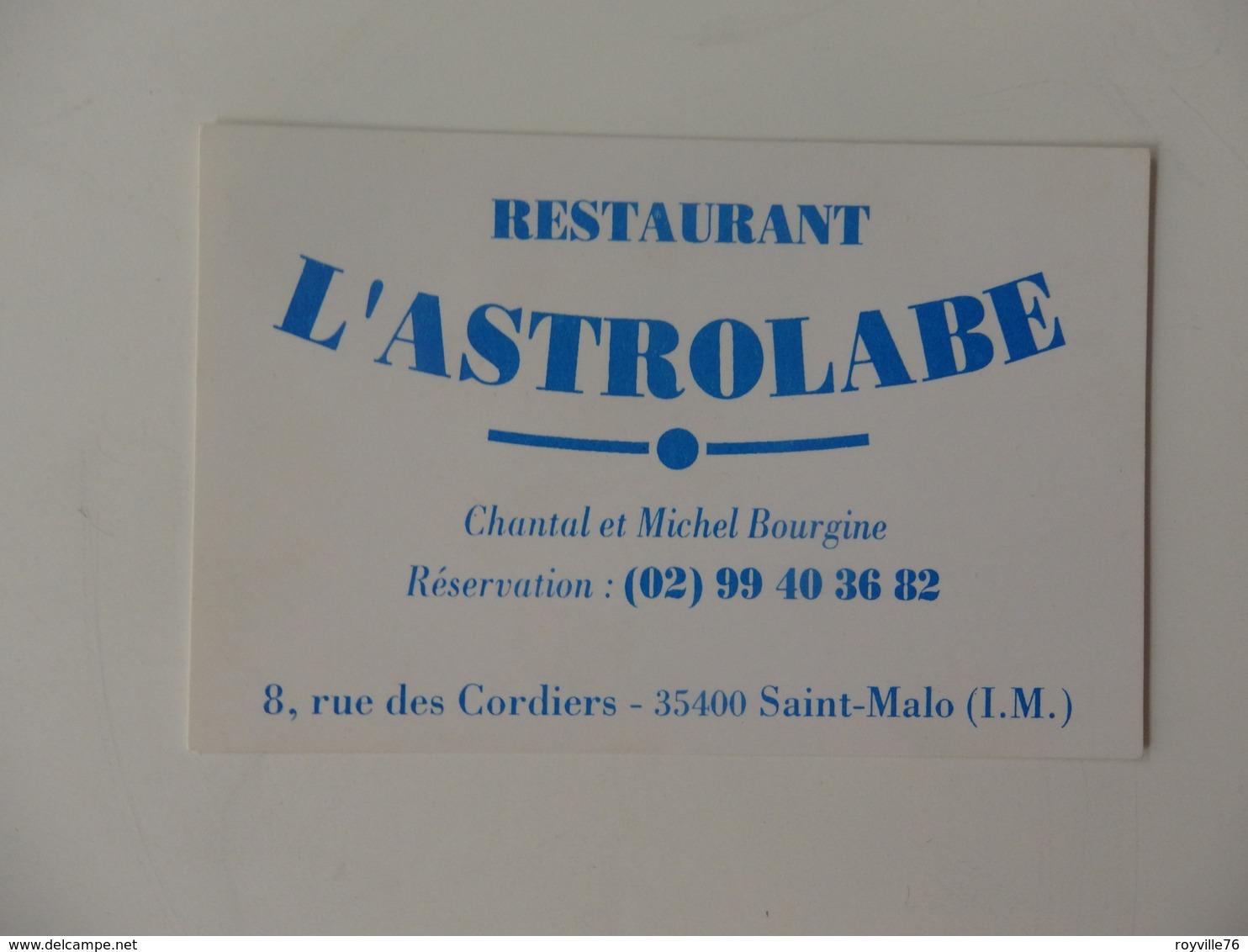 Carte De Visite Du Restaurant L'Astrolabe Chantal Et Michel Bourgine 8, Rue Des Cordiers Saint-Malo (35). - Visiting Cards