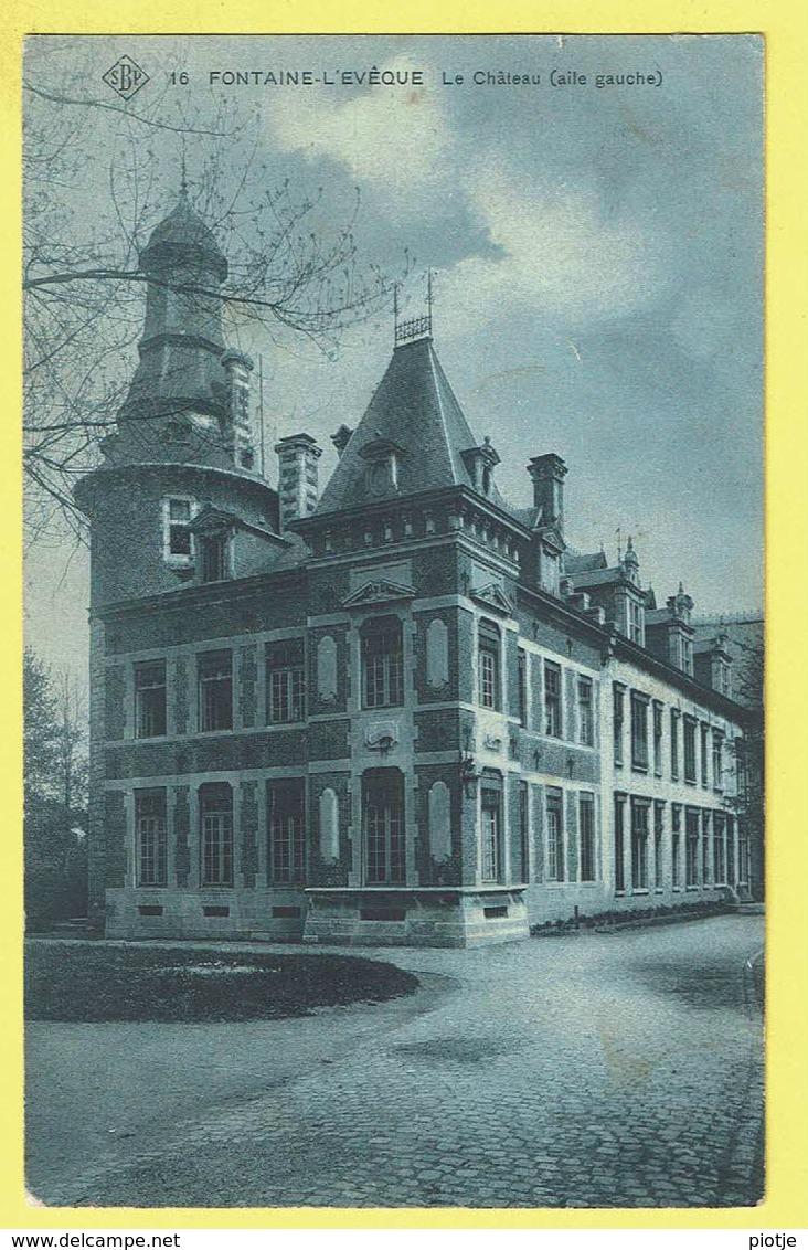 * Fontaine L'Eveque (Hainaut - La Wallonie) * (SBP, Nr 16) Le Chateau Aile Gauche, Kasteel, Castle, Rare, TOP, Unique - Fontaine-l'Evêque