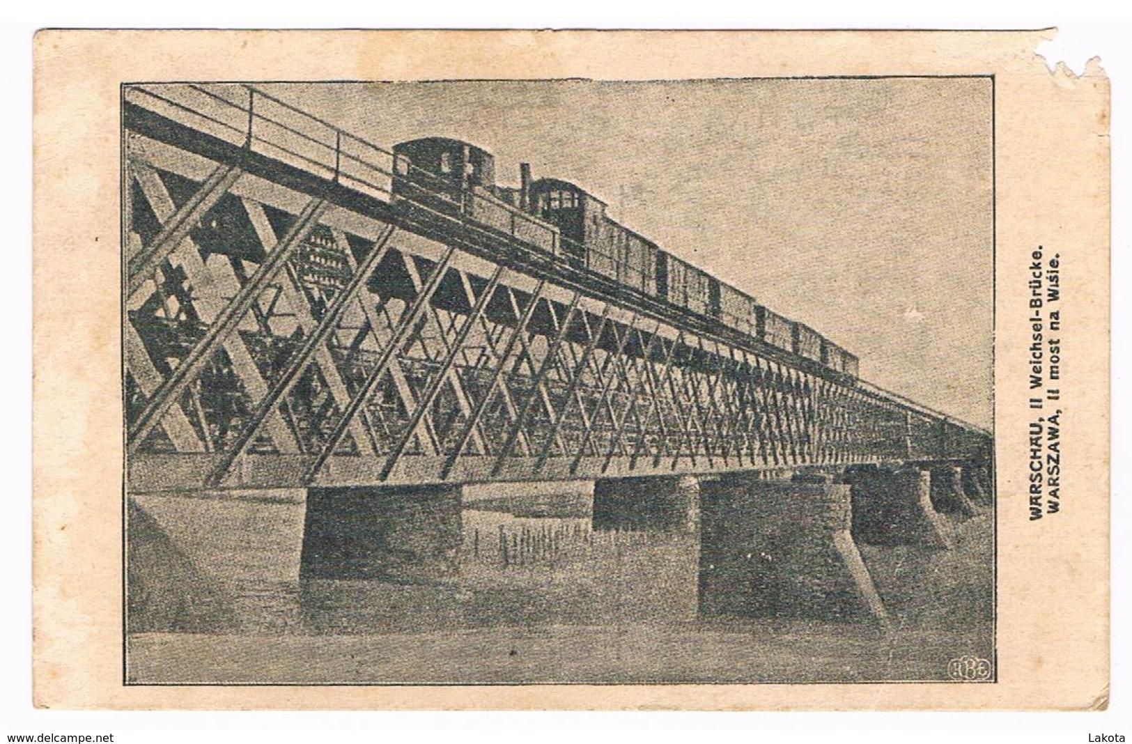 CPA :  Warzawa - Varsovie - Warschauw Weichsel Brücke Most Na Wisle - Train - Feldpost - Pologne