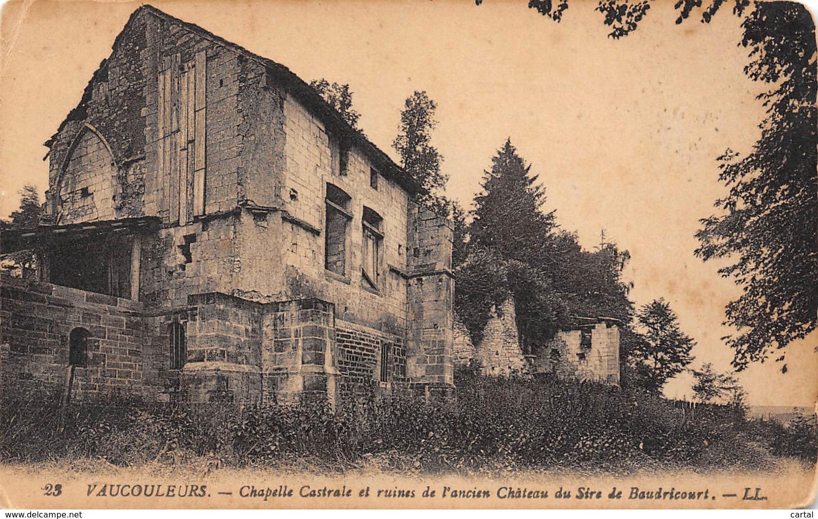 55 - VAUCOULEURS - Chapelle Castrale Et Ruines De L'ancien Château Du Sire De Baudricourt - France