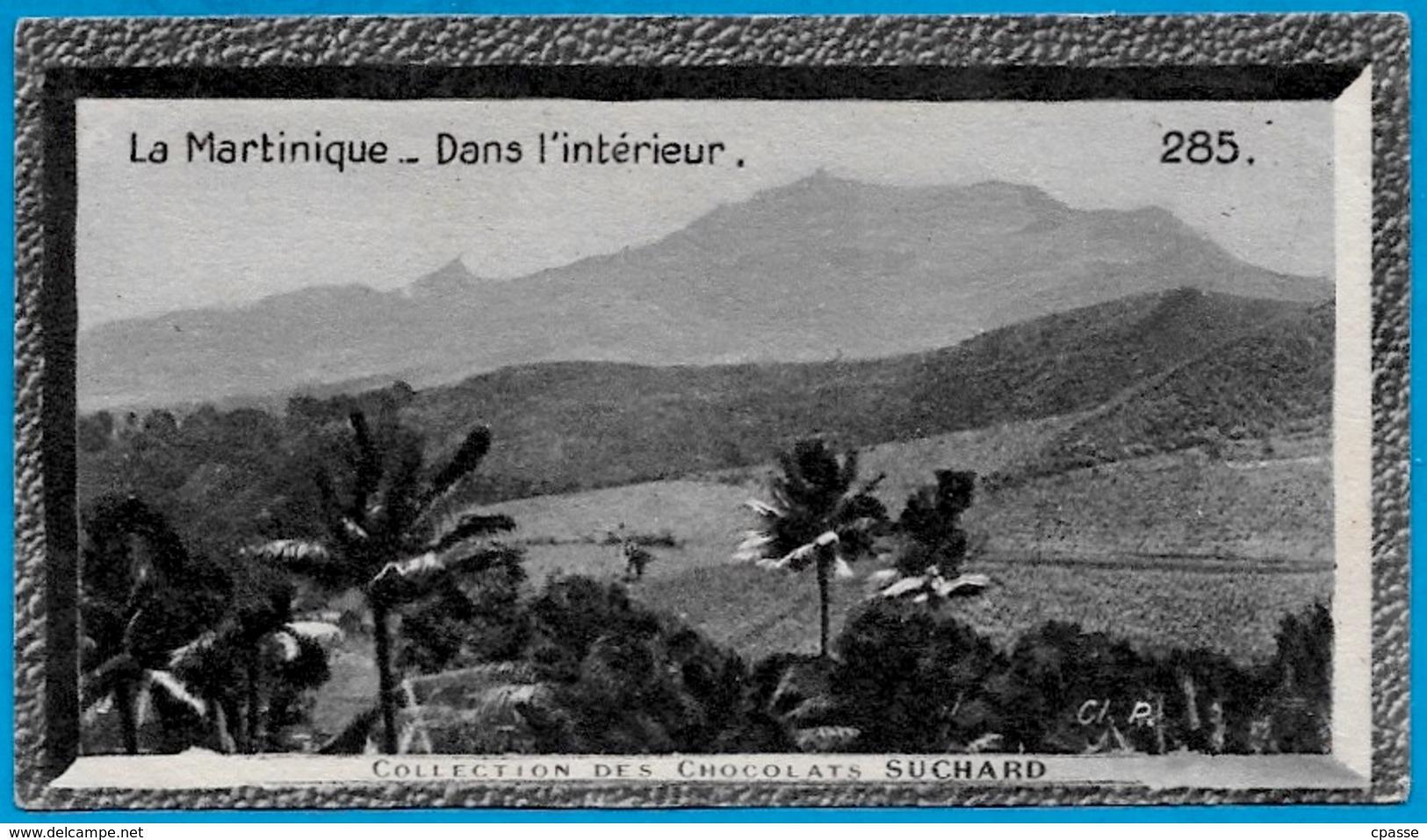 """IMAGE - La MARTINIQUE - Dans L'intérieur (972) °  Chocolat Suchard """"Collection Coloniale"""" * - Suchard"""