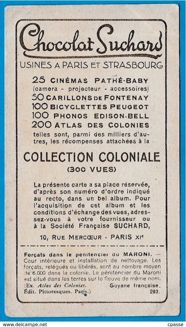 IMAGE - GUYANE Française. Forçats Dans Le Pénitencier Du Maroni °  Chocolat Suchard * Cayenne Bagne 973 - Suchard