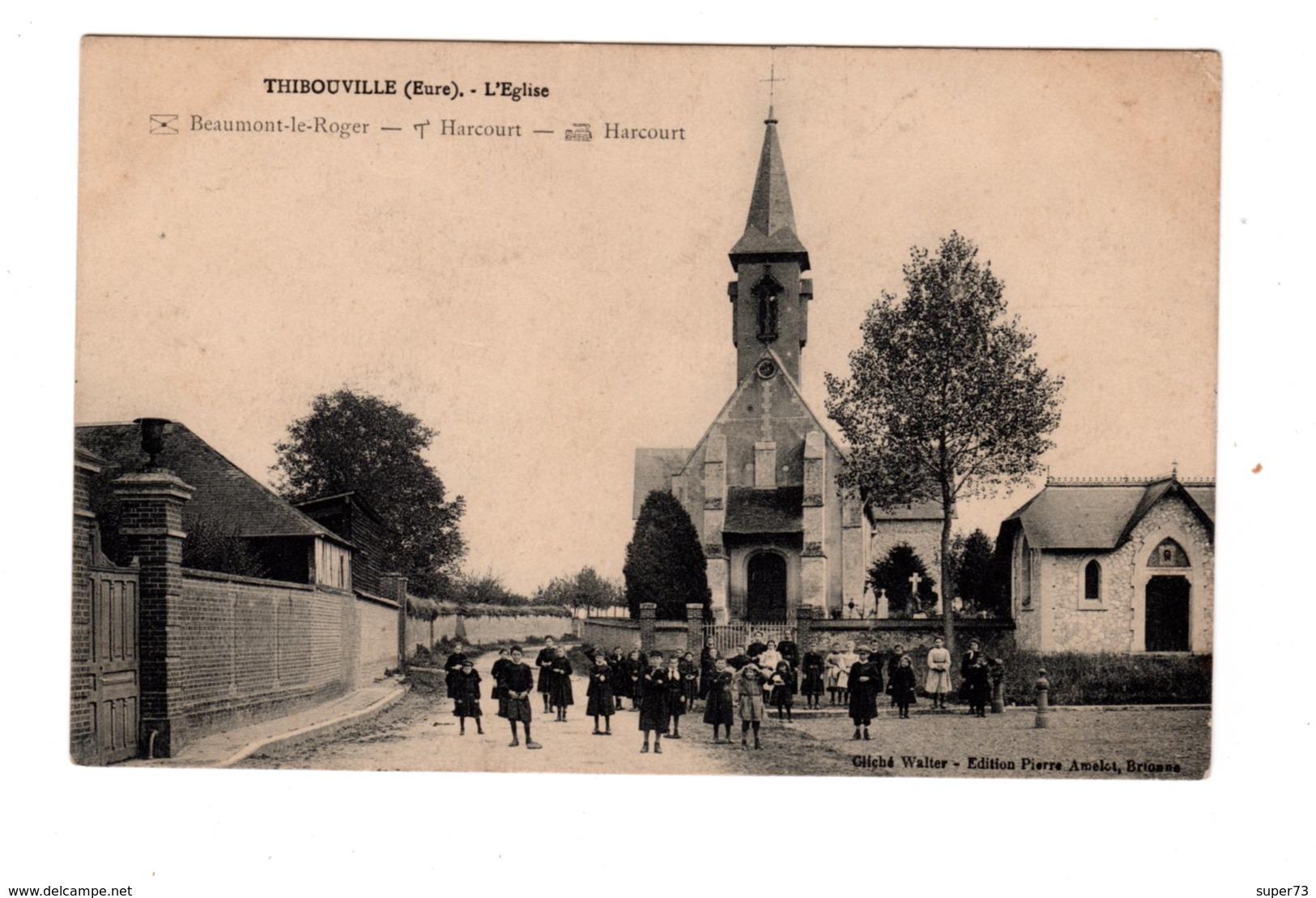 CPA 27 - Thibouville ( Eure ) L'eglise , Animation - France
