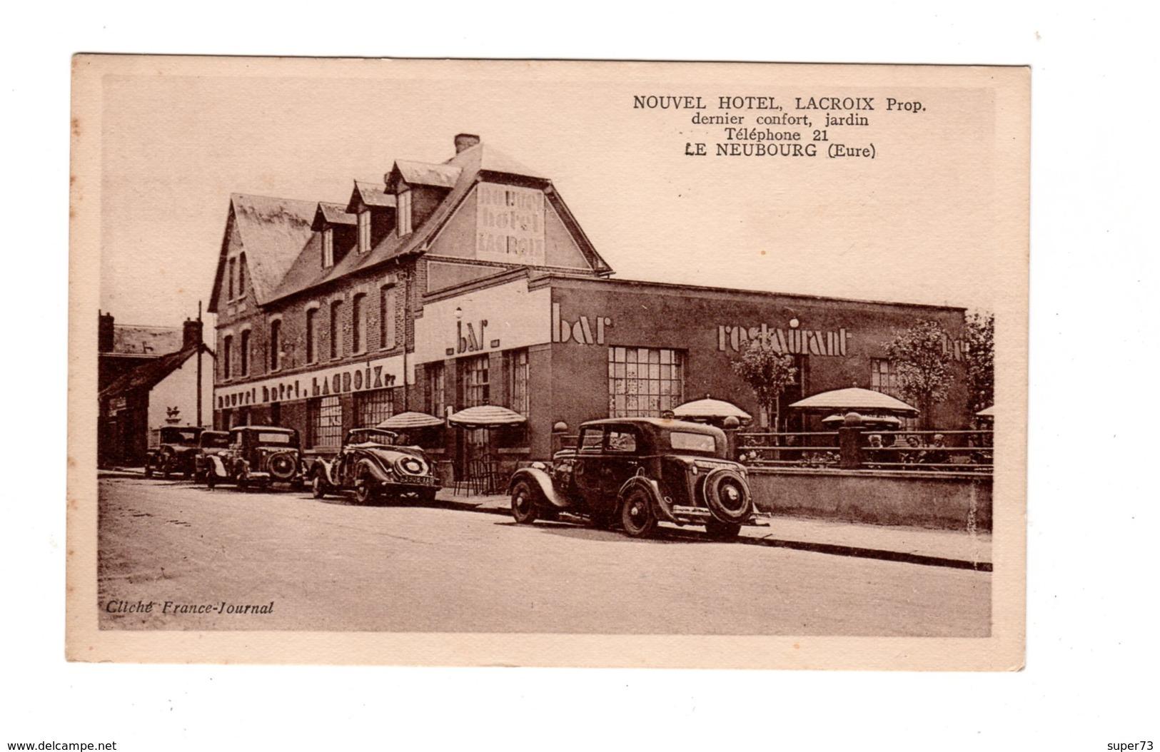 CPA 27 - Le Neubourg ( Eure ) Nouvel Hôtel , Automobiles - Le Neubourg