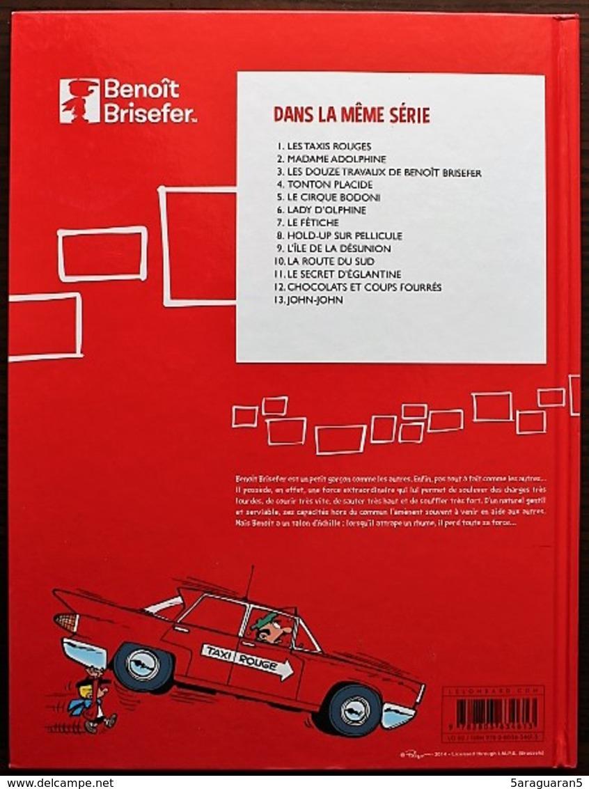 BD BENOIT BRISEFER - 1 - Les Taxis Rouges - TTBE - Rééd. 2014 - Benoît Brisefer