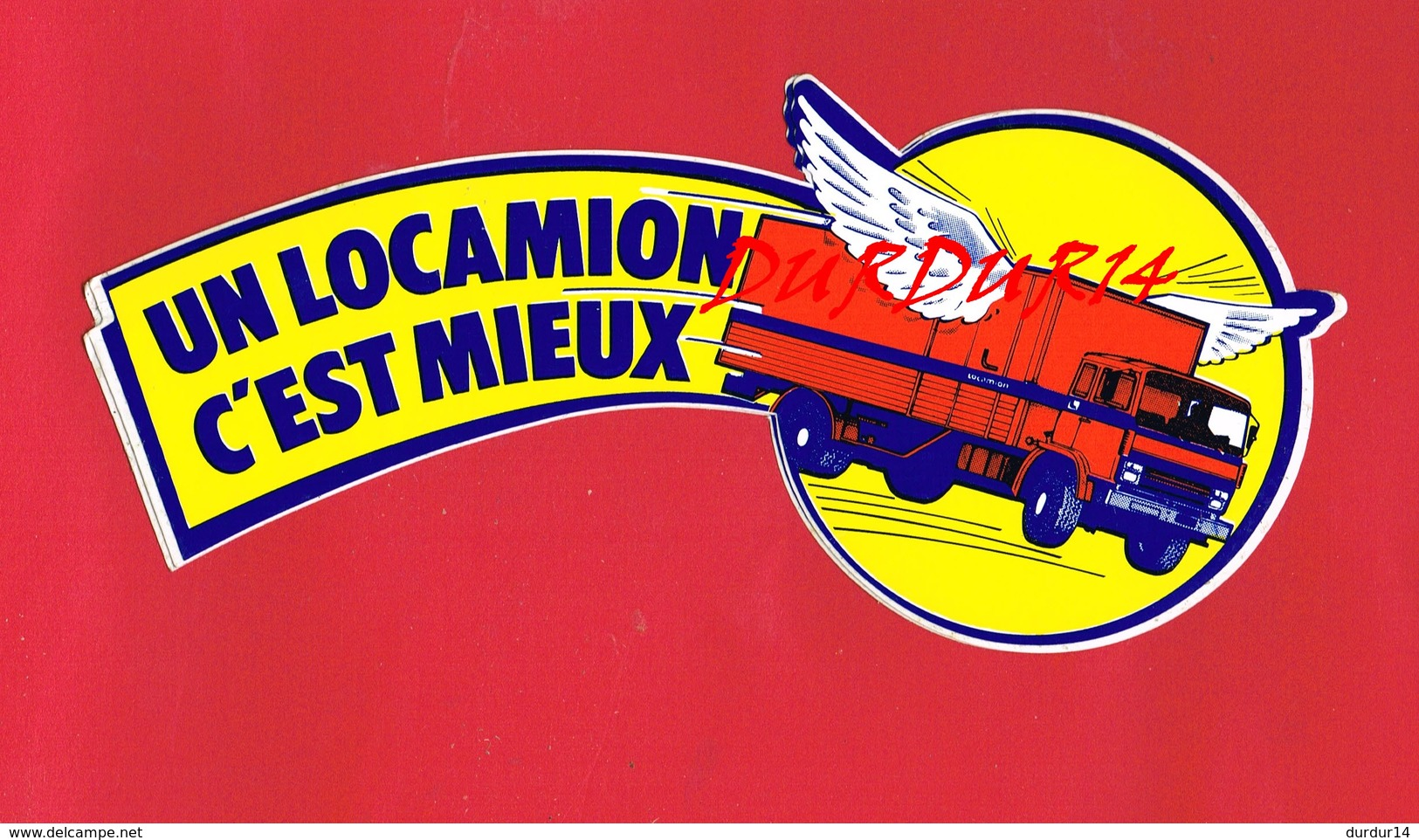 1 Autocollant UN LOCAMION C'EST MIEUX Camion - Autocollants