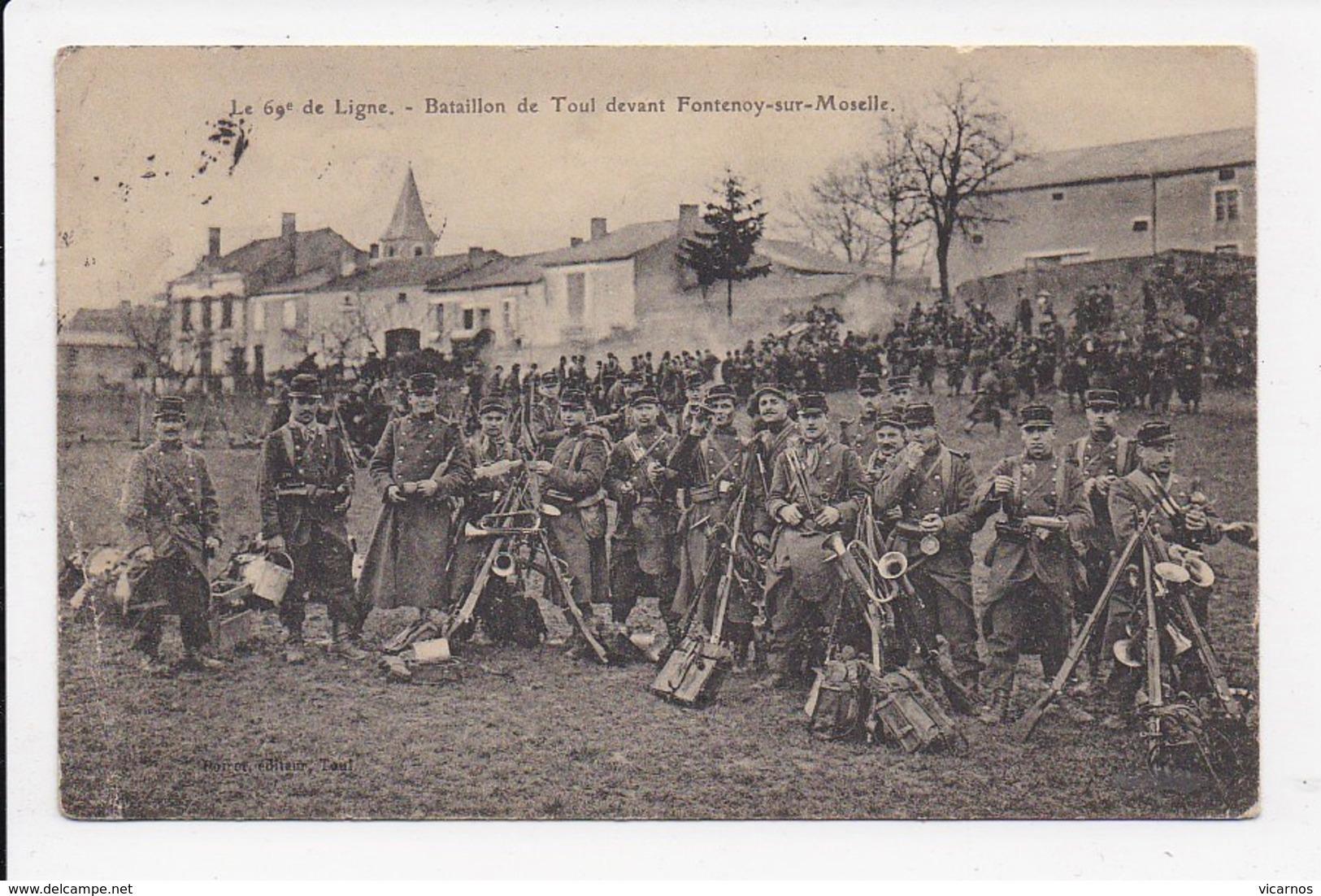 CPA MILITARIA Le 69e De Ligne Bataillon De Toul Devant Fontenoy Sur Moselle - Guerre 1914-18