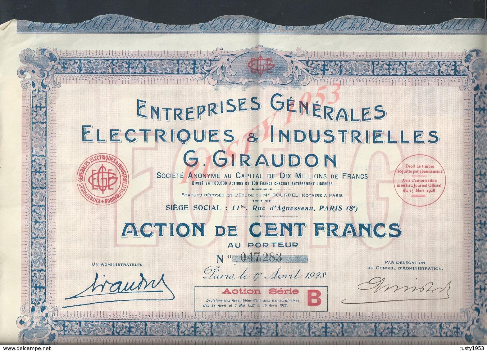 ACTION G GIRAUDON ENTREPRISE GÉNÉRALES ELECTRIQUES ECT NOTAIRE M BOURDEL PARIS RUE D AGUESSEAU 1928 : - Electricité & Gaz