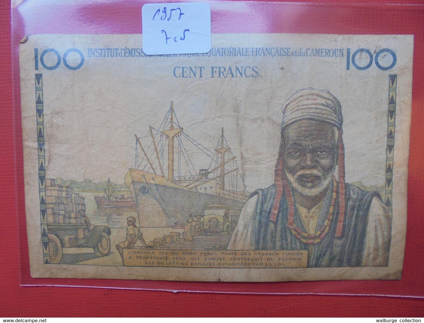 CAMEROUN 100 FRANCS 1957 CIRCULER - Cameroun