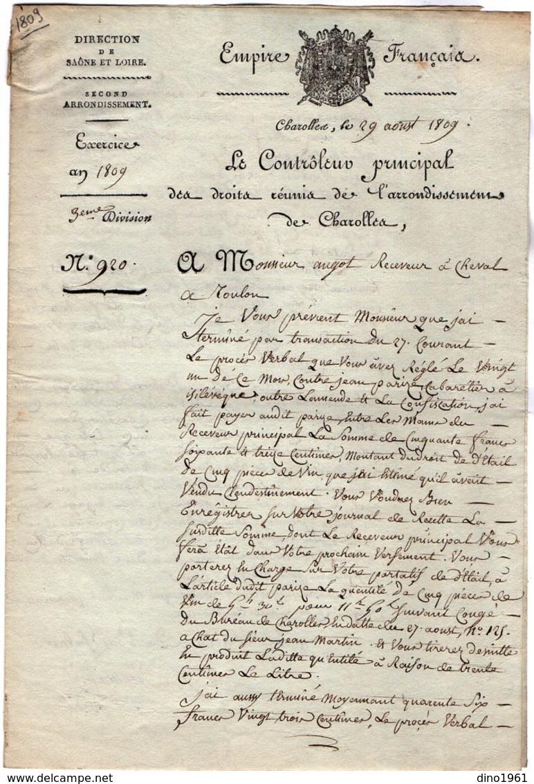 VP14.545 - Empire - CHAROLLES 1809 - Lettre Du Contrôleur Principal Des Droits ....à Mr Le Receveur à Cheval De TOULON - Collections