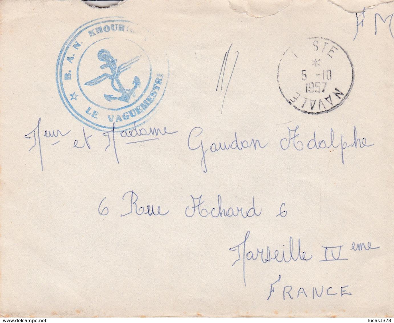 ENVELOPPE Avec Cachet B.A.N - POSTE NAVALE 1957- Le Vaguemestre -  B.A.N - Destinaire à MARSEILLE - Marcophilie (Lettres)