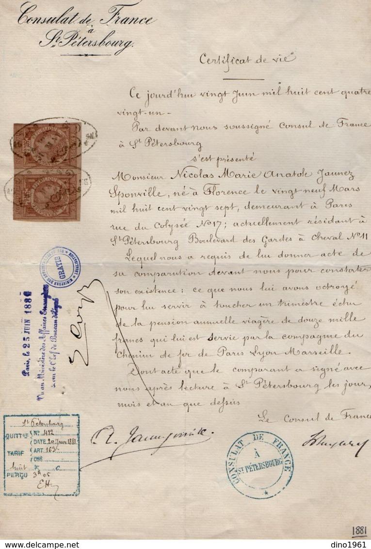 VP14.561- RUSSIE - Consulat De France à SAINT - PETERSBOURG 1881 - Certificat De Vie - Mr JAUNEZ SPONVILLE Né à FLORENCE - Old Paper