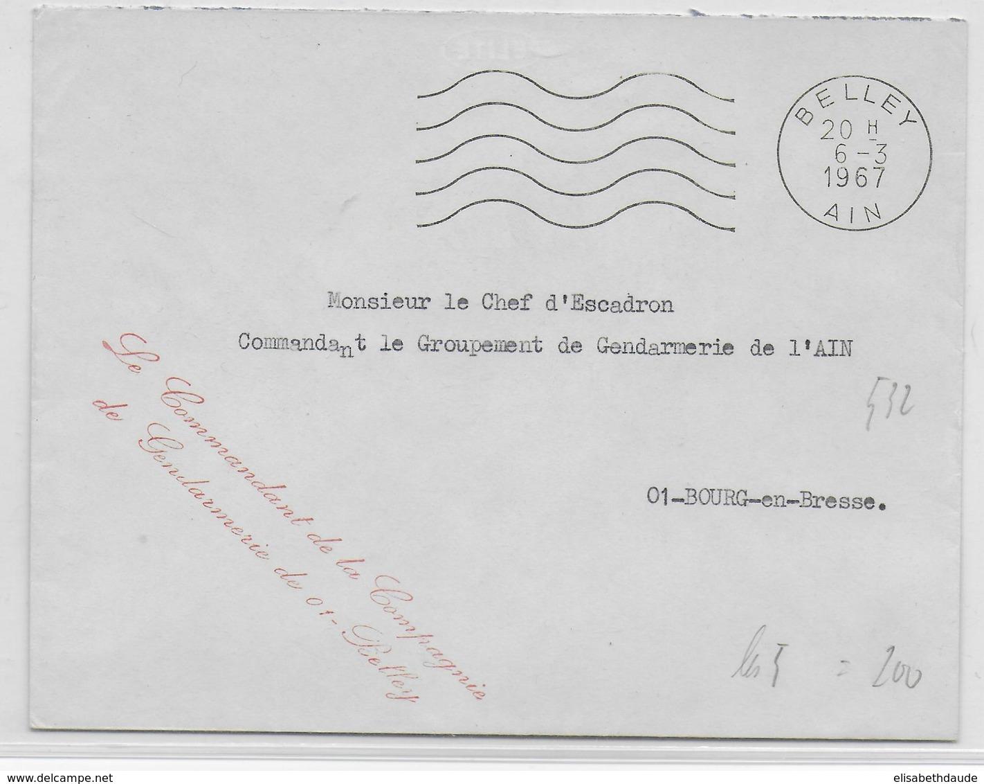 1967 - GENDARMERIE - ENVELOPPE En FRANCHISE De BELLEY (AIN) - Marcophilie (Lettres)