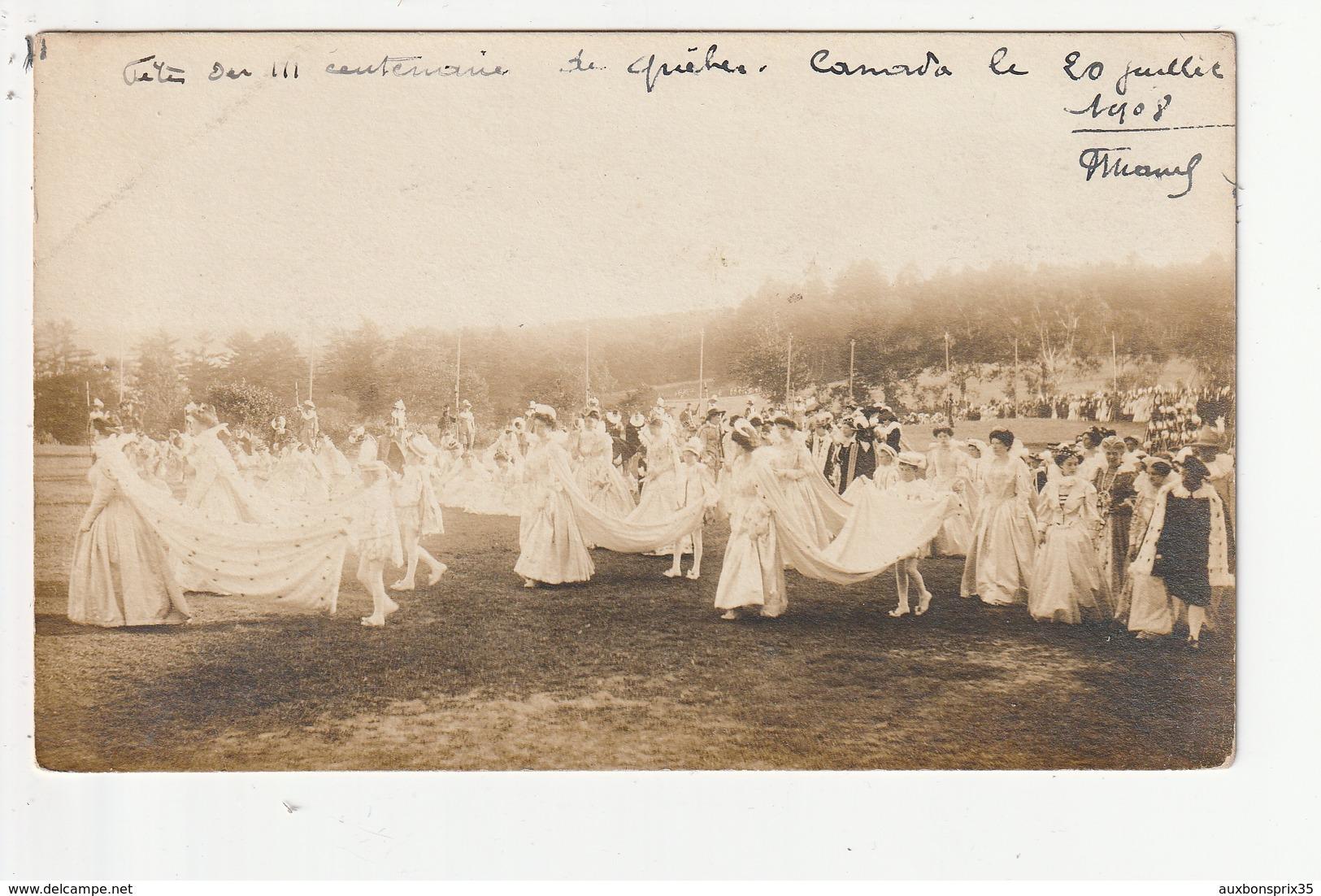 CARTE PHOTO - CANADA - FETE DU 3éme CENTENAIRE DU QUEBEC - 20 JUILLET 1908 - Quebec