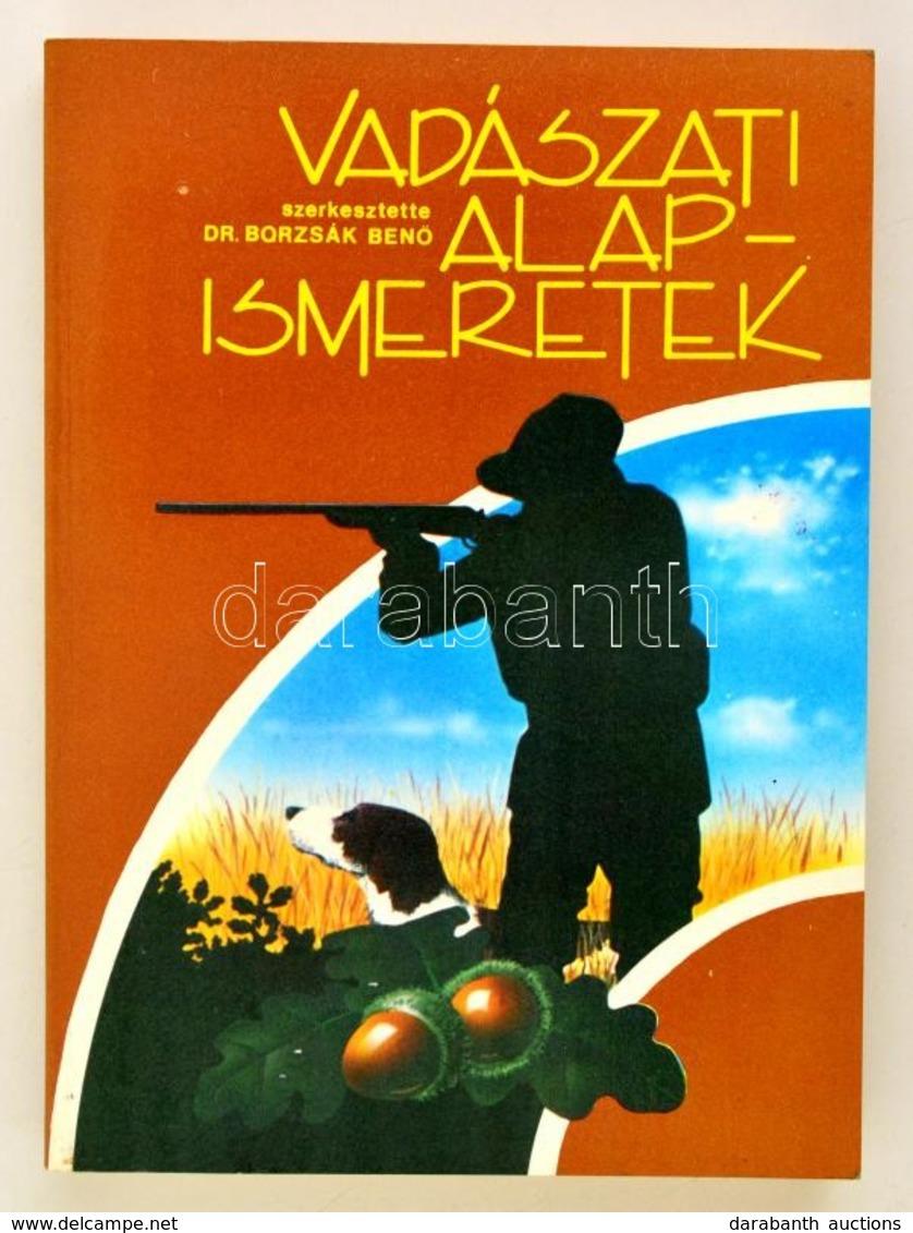 Borzsák Benő: Vadászati Alapismeretek. Bp., 1988, Mezőgazdasági Kiadó. Papírkötésben, Jó állapotban. - Books, Magazines, Comics