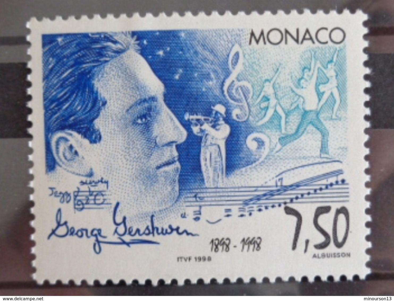 MONACO 1998 Y&T N° 2169 ** - CENTENAIRE DE LA NAISSANCE DE GEORGE GERSHWIN - Monaco