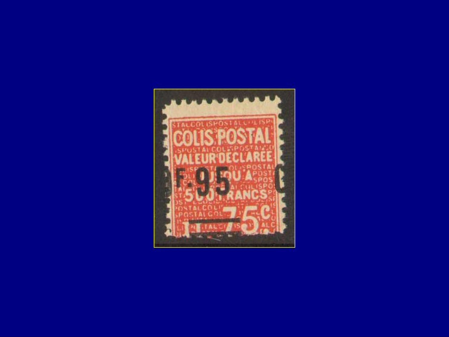 FRANCE Colis Postaux ** - 122, Surcharge à Cheval: 095/75c. Rouge. (Dallay 112 A) - Cote: 250 - Mint/Hinged