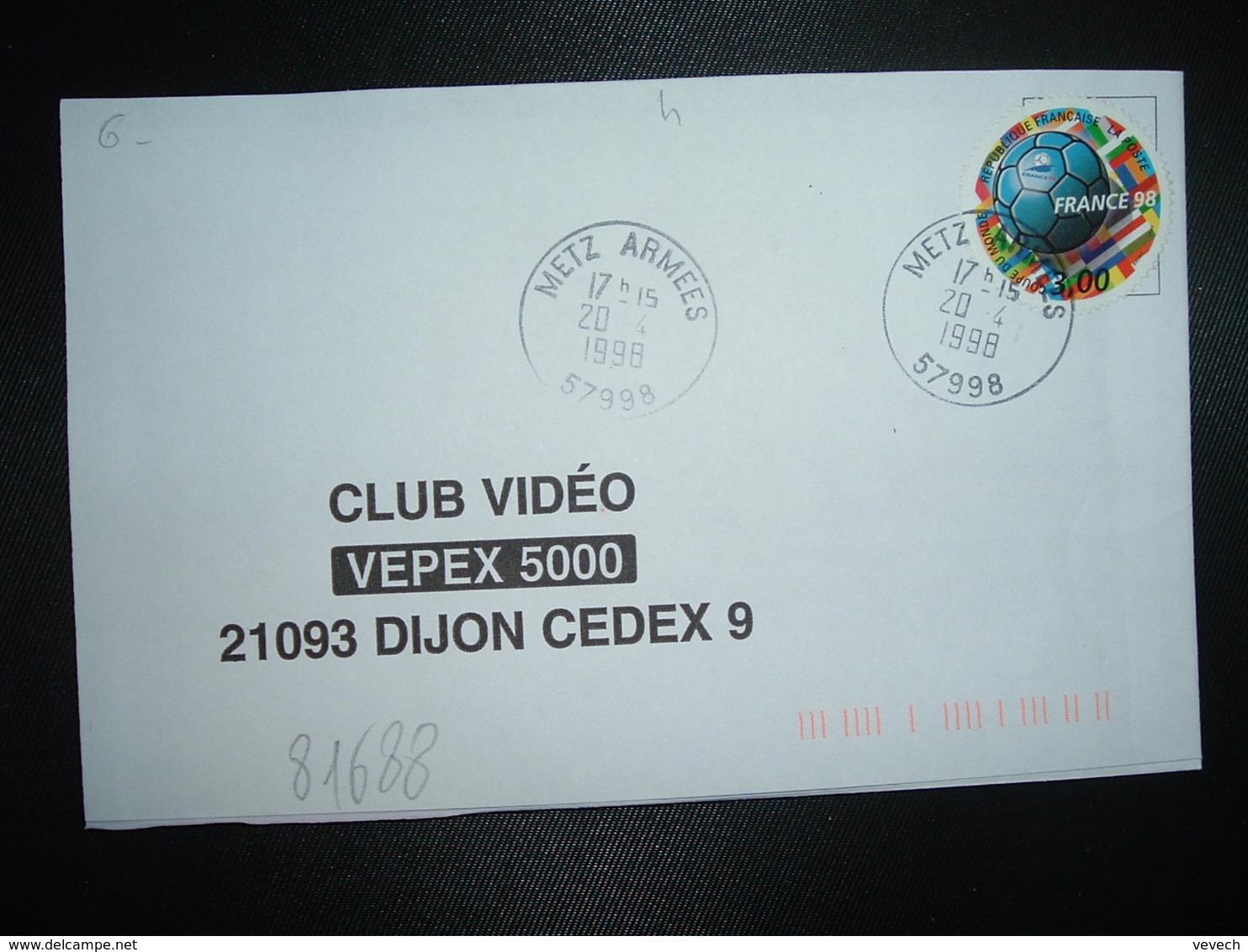 LETTRE TP COUPE DU MONDE FRANCE 98 3,00 OBL.20-4 1998 METZ ARMEES 57998 (MOSELLE) - Marcophilie (Lettres)
