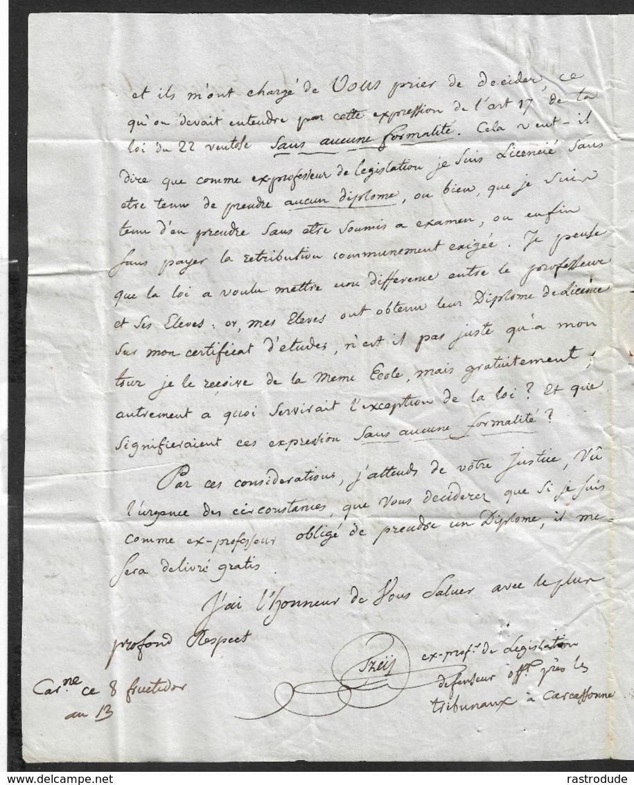 1805 ( An 13 ) LAC - CARCASSONNE - Ecrit A LE GRAND JUGE MINISTRE DE LA JUSTICE - (L.S Regnier) -Contenus Intéressants - Marcophilie (Lettres)