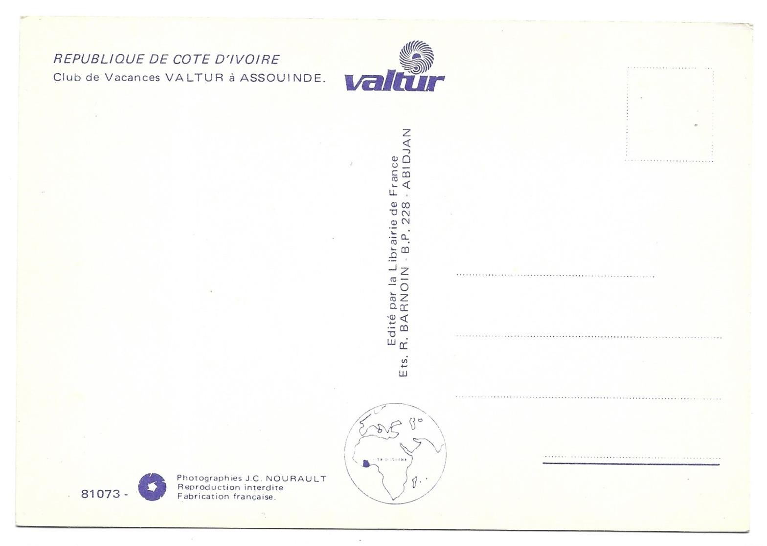 Republique De Cote D' Ivoire Club De Vacances Valtur à Assouinde Photographies J.C. Nourault - Côte-d'Ivoire