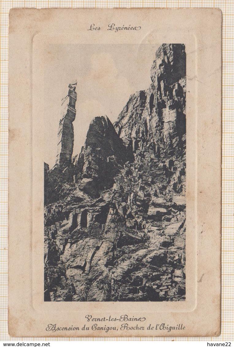 9AL448 VERNET LES BAINS Ascension Du Canigou 2 SCANS - Autres Communes