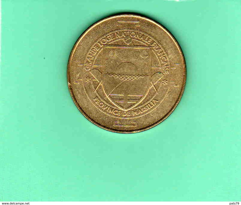 GRANDE LOGE NATIONALE FRANçAISE  PROVINCE De MASSILIA (13) - Monnaie De Paris