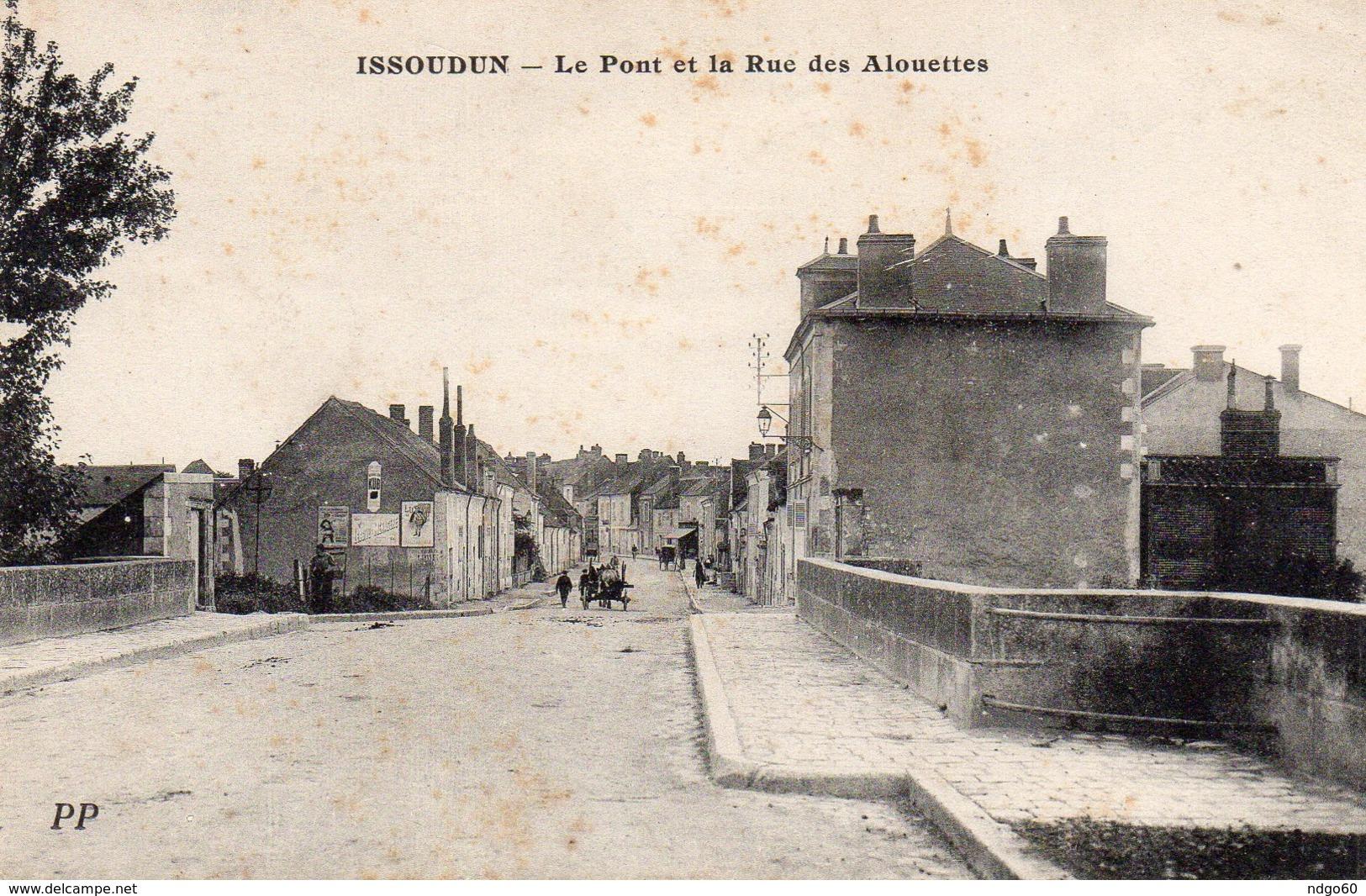 / Issoudun - Le Pont Et La Rue Des Alouettes - Issoudun